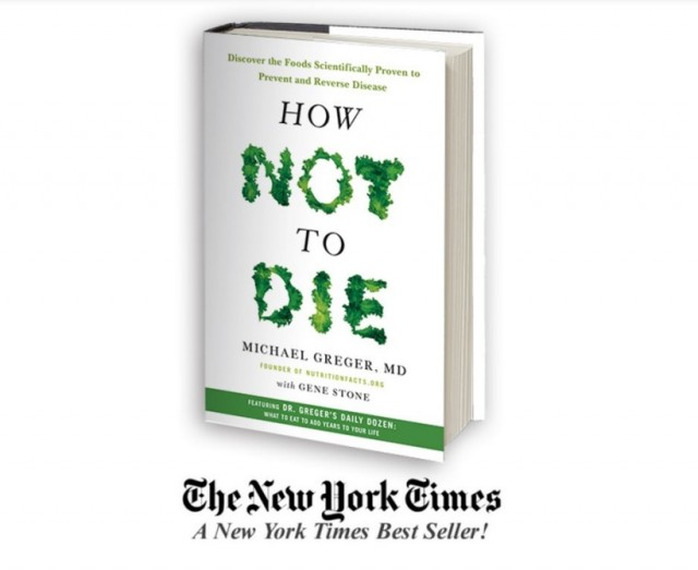 How Not to Die by Michael Greger MD