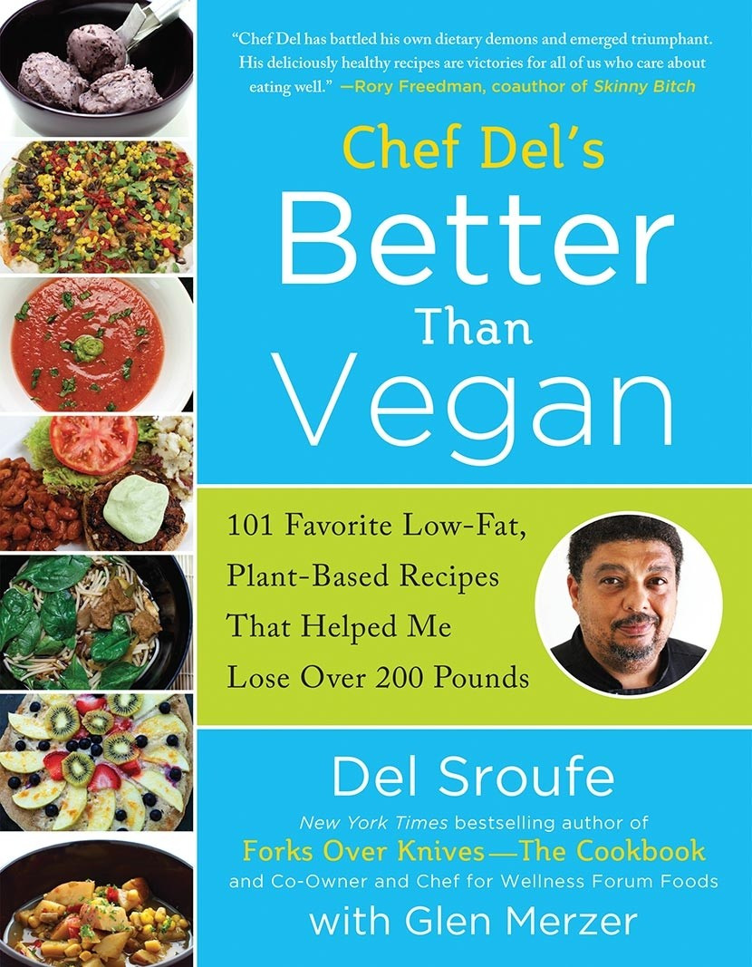 Chef Del's Better Than Vegan
