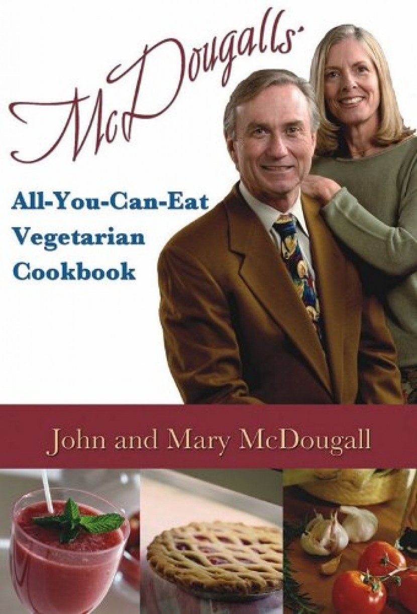 McDougall's All-You-Can-Eat Vegetarian Cookbook