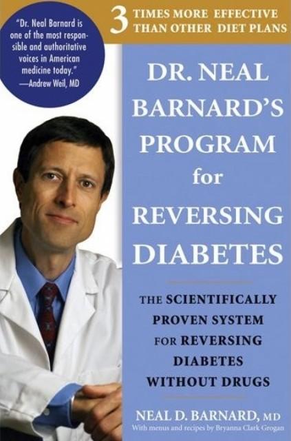 Dr. Neal Barnard's Reversing Diabetes