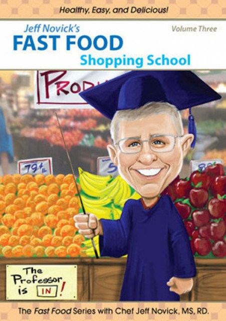 Jeff Novick's Fast Food #3 - Shopping School