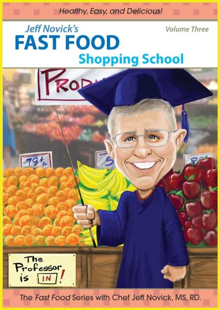 Jeff Novick's Fast Food  Vol 3: Shopping School